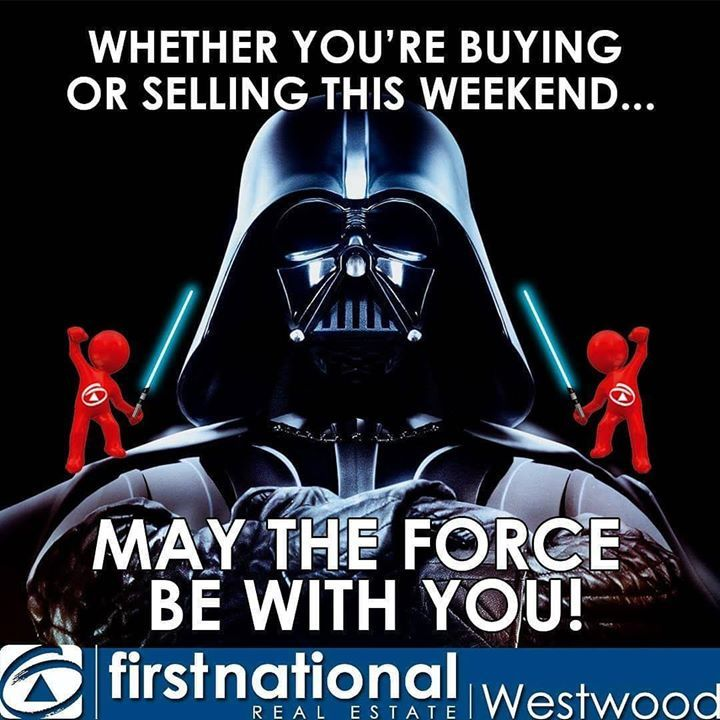 It S Star Wars Week May The Force Be With You And Your Property Fnrewestwood Customersatisfaction O Real Estate Fun Real Estate Humor Realestate Marketing