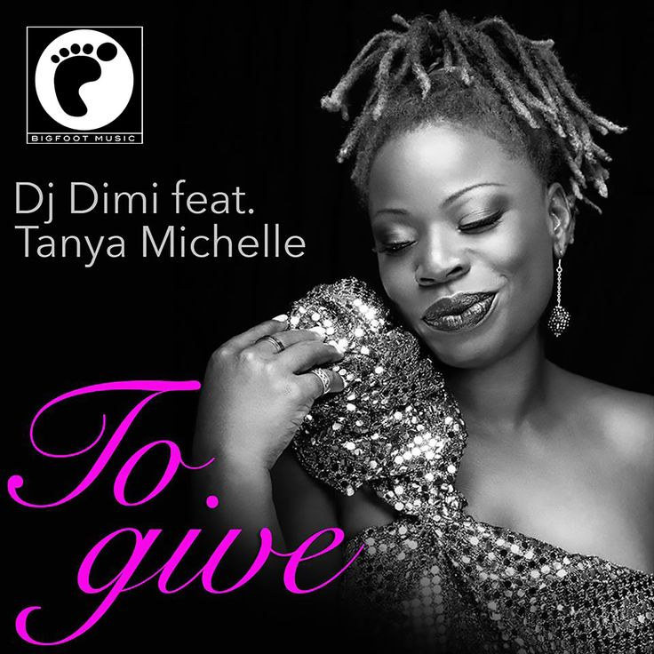 Dj Dimi feat Tanya Michelle - To Give (Classic mix)