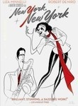 New York, New York (1977) In post-World War II New York City, aspiring saxophonist Jimmy Doyle (Robert De Niro) takes an orchestra gig to be with up-and-coming chanteuse Francine (Liza Minnelli). They wed soon thereafter, but the stress of two artists struggling to succeed spells romantic disaster. Mary Kay Place and Lionel Stander co-star in director Martin Scorsese's sparkling homage to the Big Band era, which features one of the most recognizable theme songs of all time.