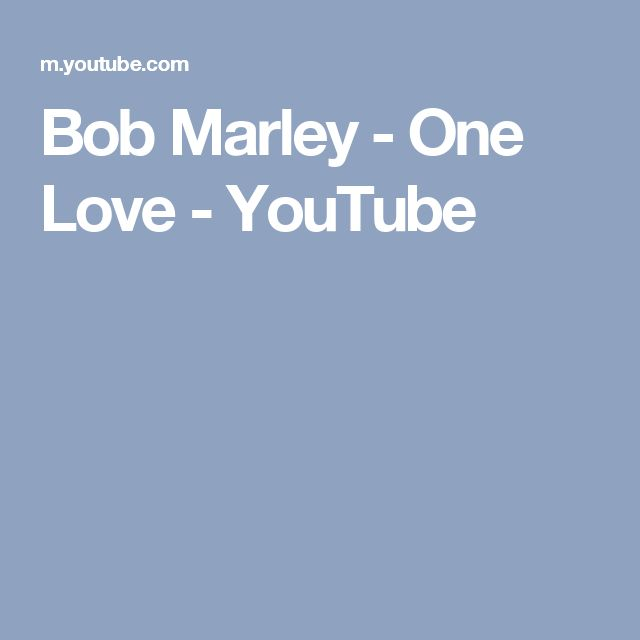 Bob Marley - One Love - YouTube