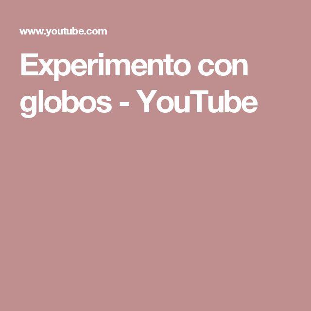 Experimento con globos - YouTube