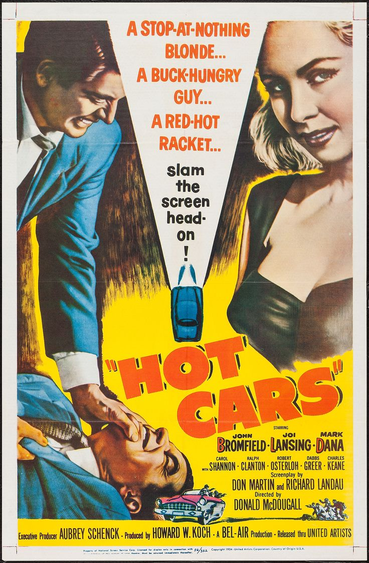 Hot Cars (1956) Stars: John Bromfield, Carol Shannon, Joi Lansing, Dabbs Greer, Ralph Clanton ~ Director: Don McDougall