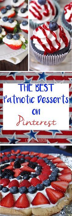 Amazingly delicious and patriotic desserts for the 4th!