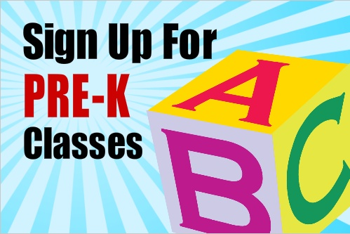 Sign up For PRE-K Classes - School Banner