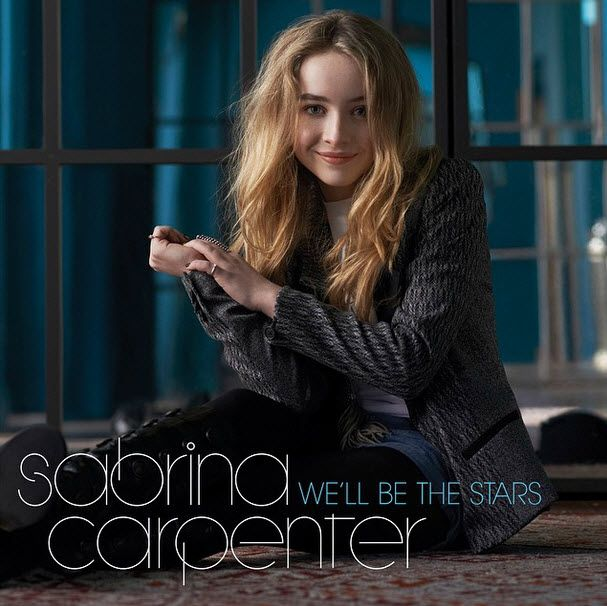 "Sabrina Carpenter's Song ""We'll Be The Stars"" Premiering On Radio Disney January 12, 2015 - Dis411"