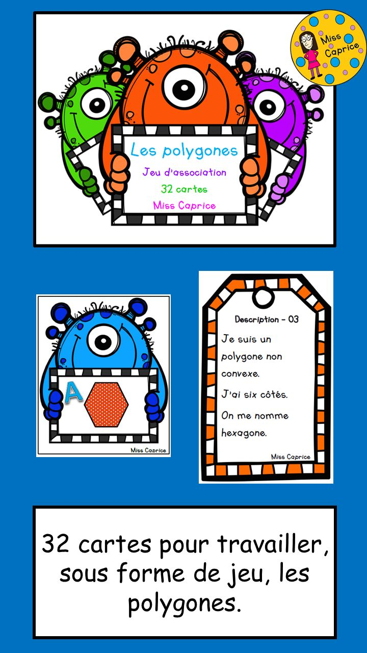https://www.teacherspayteachers.com/Product/Polygones-Jeu-dassociation-1762028 http://www.mieuxenseigner.ca/boutique/index.php?route=product/product&filter_name=Jeu+d%27association&product_id=2931
