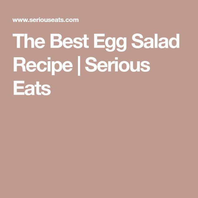 The Best Egg Salad Recipe | Serious Eats