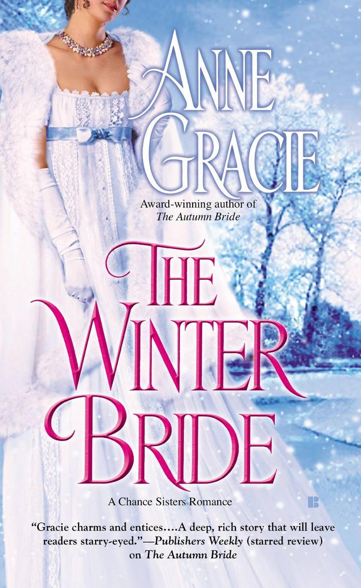 The Winter Bride (a Chance Sisters Romance): Anne Gracie
