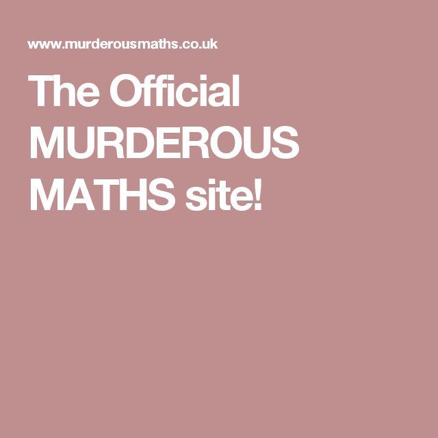 The Official MURDEROUS MATHS site!