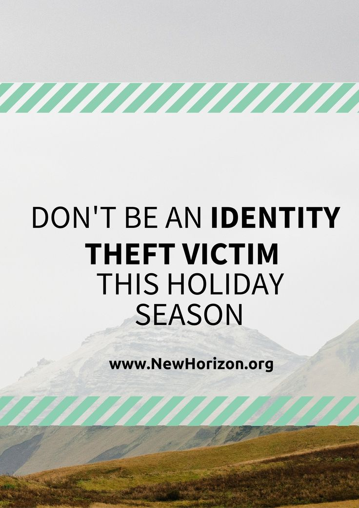Don't Be an Identity Theft Victim This Holiday Season