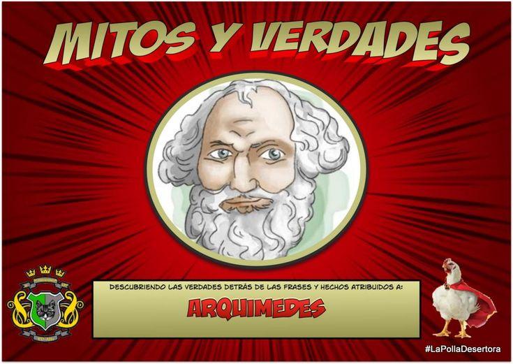 Mitos y Verdades de sobre Arquímedes - LaPollaDesertora