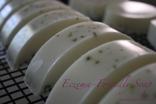 Eczema-Friendly Soap - Making of a Home Blog