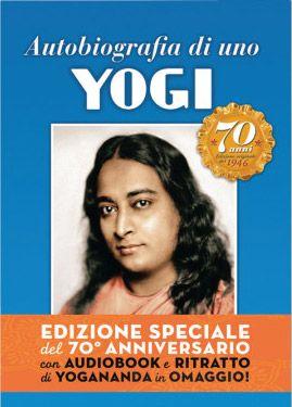 Recensione di un libro veramente speciale: Autobiografia di uno Yogi di Paramhansa Yogananda, inserito tra le cento opere di contenuto spirituale più importanti del ventesimo secolo. 23 marzo 2016
