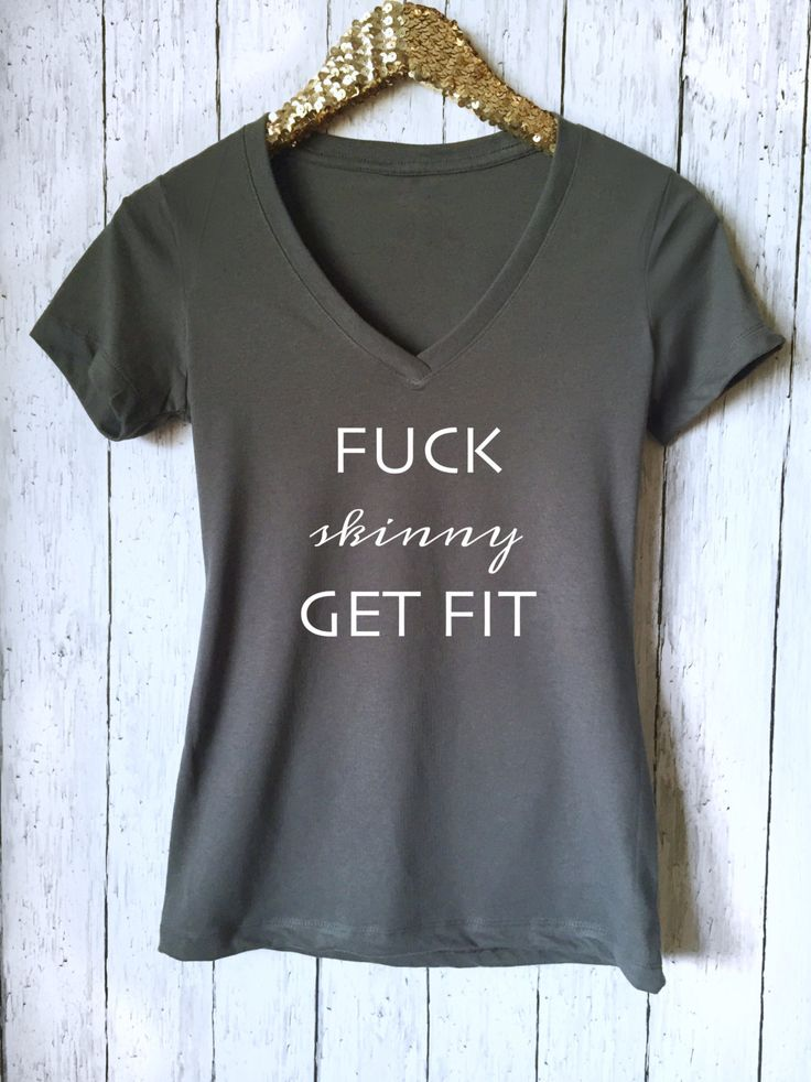 Fuck Skinny Get Fit, Workout Shirt,Funny Gym Shirt,Running Shirt,Gym Shirt,Gray V-Neck shirt,Funny Workout Shirt,Funny Running Shirt,FSGS by VibeTees on Etsy