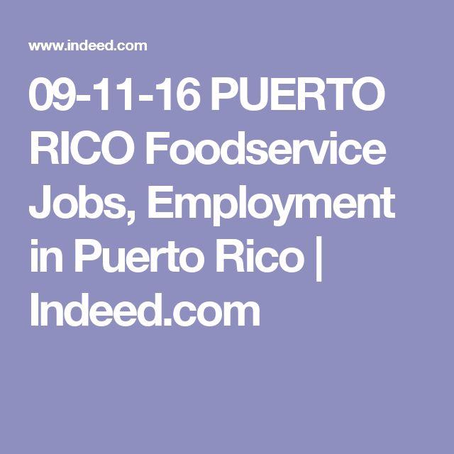09-11-16 PUERTO RICO Foodservice Jobs, Employment in Puerto Rico | Indeed.com