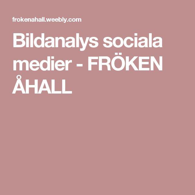 Bildanalys sociala medier - FRÖKEN ÅHALL