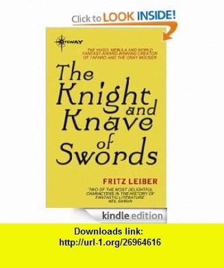 The Knight and Knave of Swords eBook Fritz Leiber ,   ,  , ASIN: B0085UU93K , tutorials , pdf , ebook , torrent , downloads , rapidshare , filesonic , hotfile , megaupload , fileserve