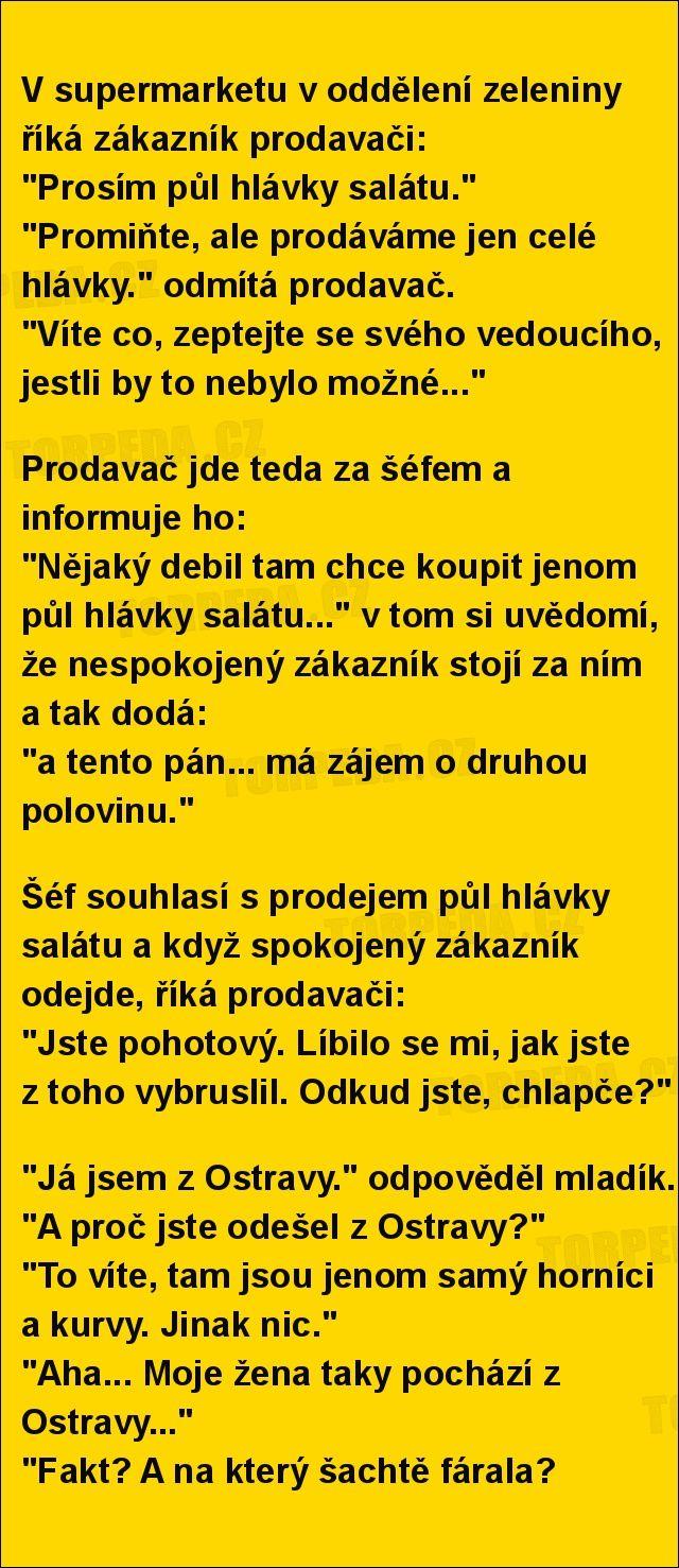 V supermarketu v oddělení zeleniny říká zákazník prodavači... | torpeda.cz - vtipné obrázky, vtipy a videa