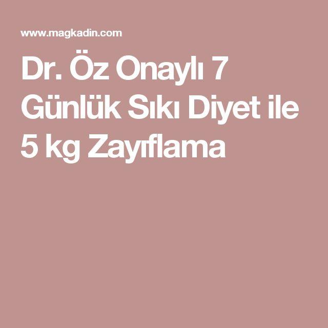 Dr. Öz Onaylı 7 Günlük Sıkı Diyet ile 5 kg Zayıflama