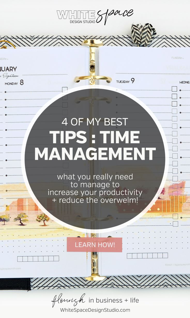 4 OF MY BEST TIME MANAGEMENT TIPS - WhiteSpace Design Studio | Learn what you really need to manage to increase your productivity with my four best time management tips and reduce the stress of managing your day. | whitespacedesignstudio.com #flourishwithwhitespace #plannerprintables #timemanagement #productivity #habits #routines