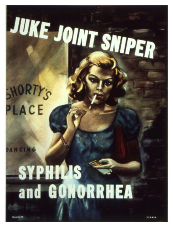 16 affiches ahurissantes de la 2nd Guerre Mondiale qui présentaient les femmes comme des MST ambulantes