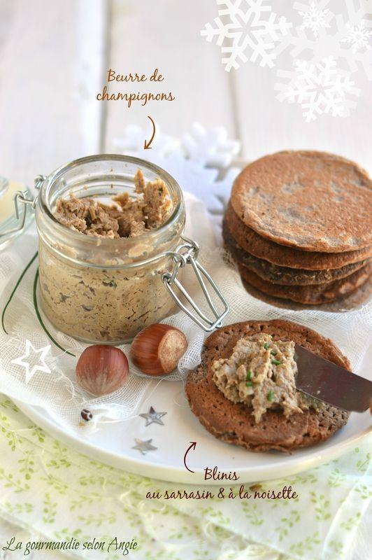 beurre de champignons #vegan blinis sarrasin noisette #noel #christmas http://www.la-gourmandise-selon-angie.com/archives/2014/12/08/30921143.html