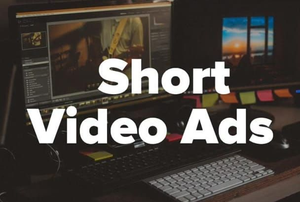 I Will Make And Edit Short Video Ads For Video Editing Video Ads Video Editing Ads