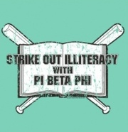 Strike out Illiteracy with Pi Beta Phi