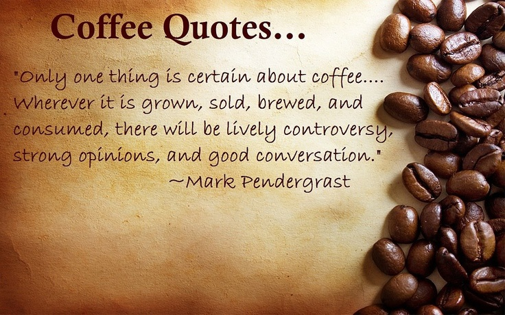 Coffee Quotes And Pictures: Coffee Quotes Pinterest. QuotesGram