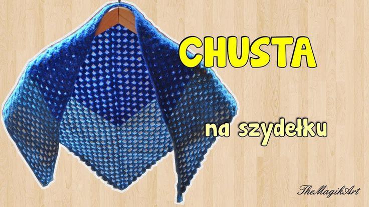 Chusta - Szydełkowanie bez tajemnic