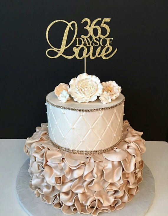 365 Days Of Love Cake Topper Anniversary Party Cake Topper Etsy First Birthday Cake Topper Anniversary Cake Designs Anniversary Cake