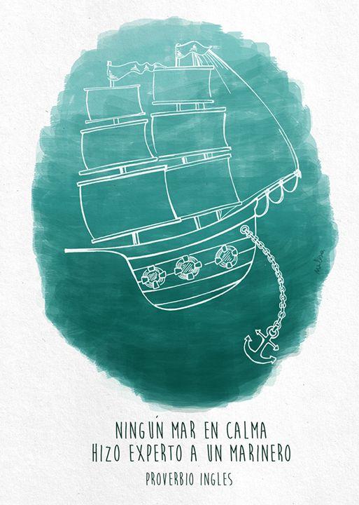 #quotes #frase #proverbio #barco  Proverbio ingles. Ilustración. Melisa Navarro
