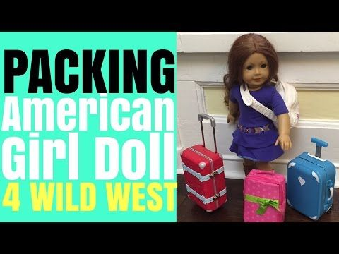 Packing for American Girl Doll Samantha's Trip to Texas - YouTube