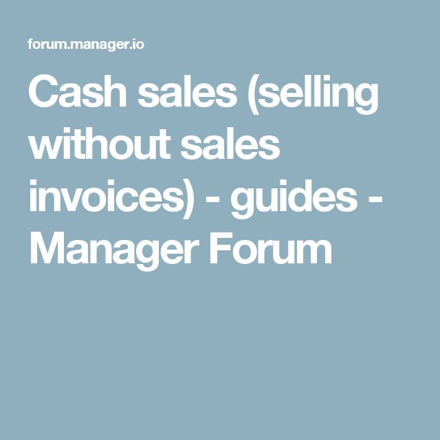 Cash sales (selling without sales invoices) - guides - Manager Forum