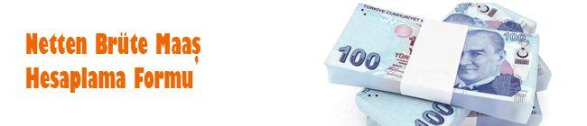 Net maaşınız üzerinden brüt maaşınızı öğrenmek için netten brüte maaş hesaplama formunu kullana bilirsiniz.