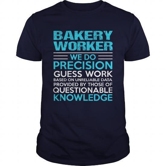 BAKERY-WORKER #teeshirt #Tshirt. ORDER HERE => https://www.sunfrog.com/LifeStyle/BAKERY-WORKER-104747850-Navy-Blue-Guys.html?60505
