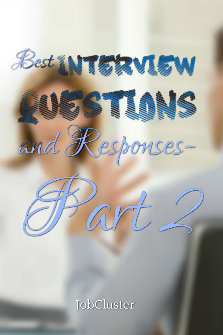 How To Answer The Mostmon Interview Questions €� Part 2 #interview  #jobinterview #