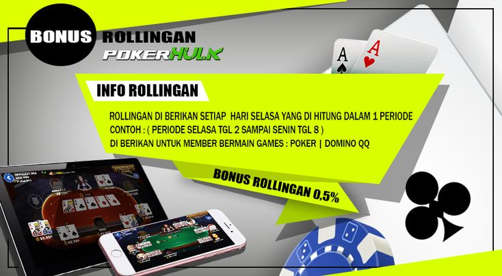 SITUS POKER ONLINE DENGAN BONUS ROLLINGAN TERBESAR | Poker