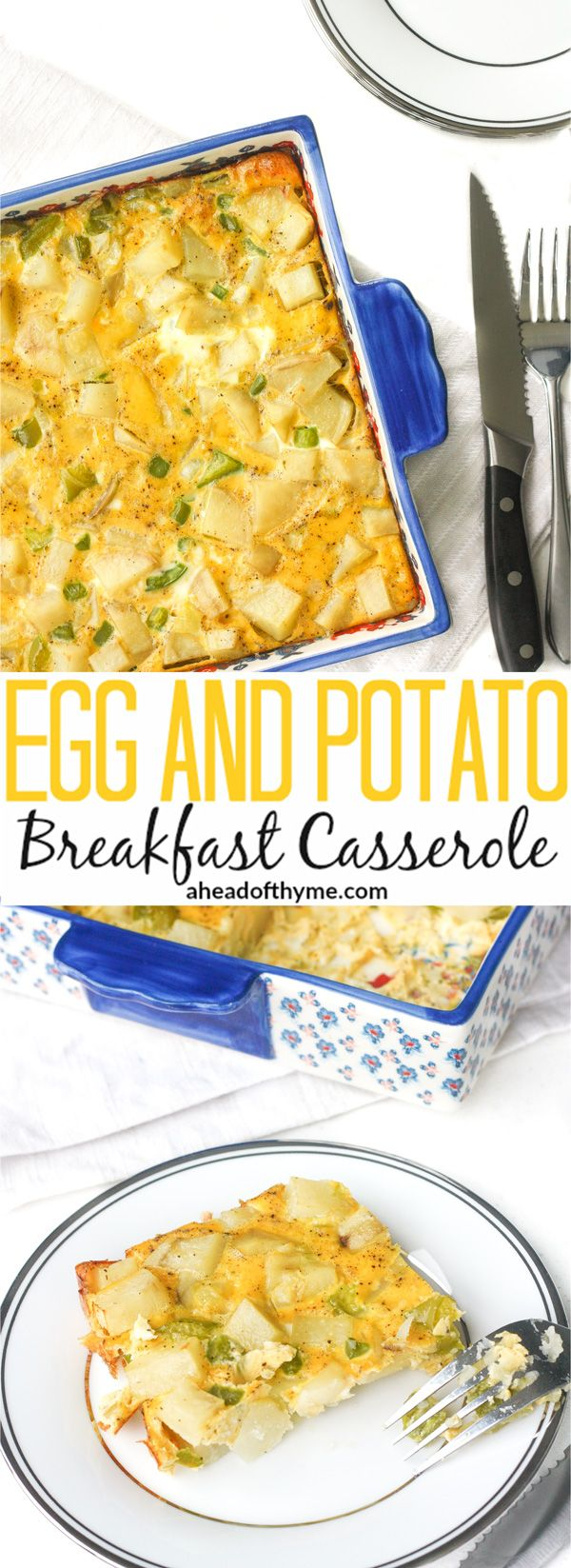 Egg and Potato Breakfast Casserole: Whether you are feeding your own family or entertaining a large number of guests, this vegetarian egg and potato breakfast casserole is a huge hit at brunch. | aheadofthyme.com via @aheadofthyme