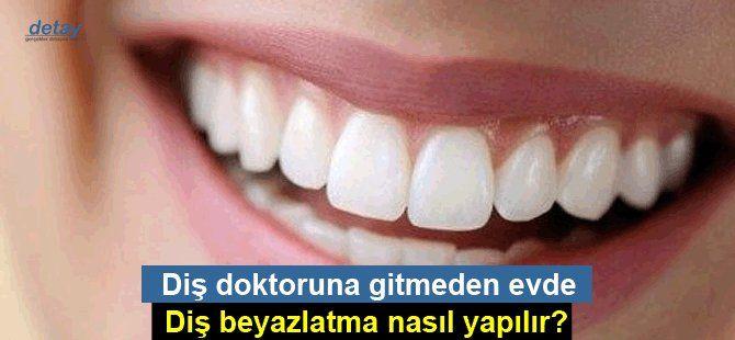 Diş doktoruna gitmeden evde diş beyazlatma nasıl yapılır?