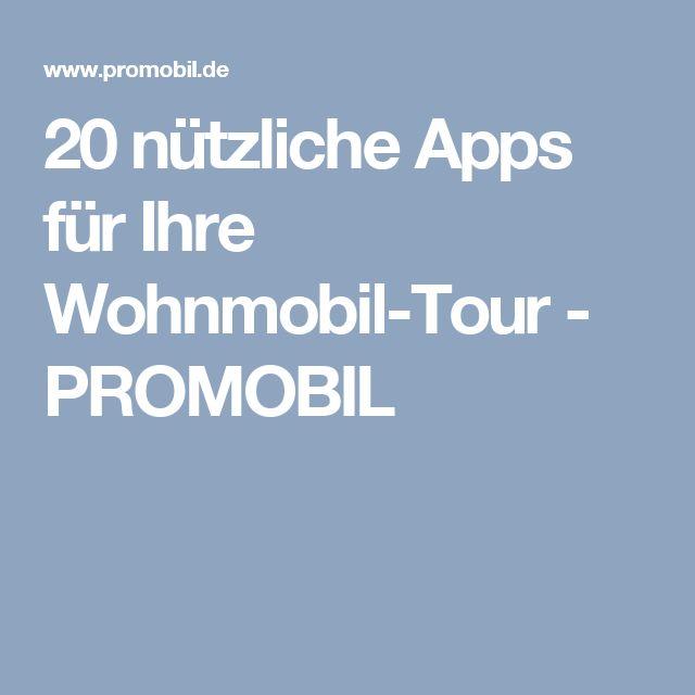 20 nützliche Apps für Ihre Wohnmobil-Tour - PROMOBIL
