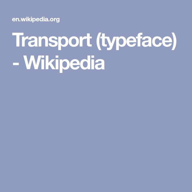 Transport (typeface) - Wikipedia