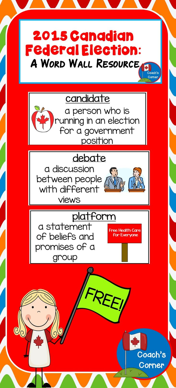 FREEBIE:  Word wall cards to support lessons surrounding the upcoming 2015 Canadian Federal Election!