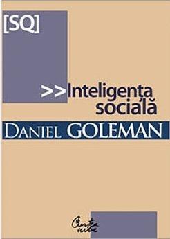 Inteligenta sociala de Daniel Goleman