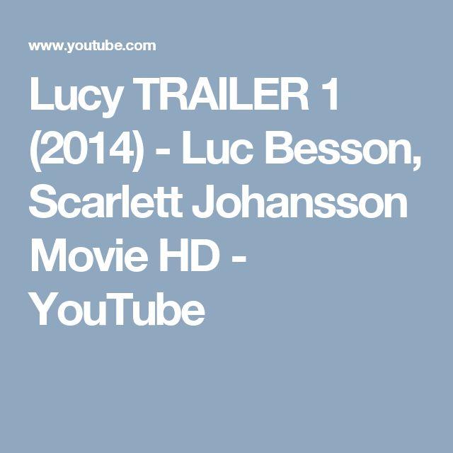 Lucy TRAILER 1 (2014) - Luc Besson, Scarlett Johansson Movie HD - YouTube