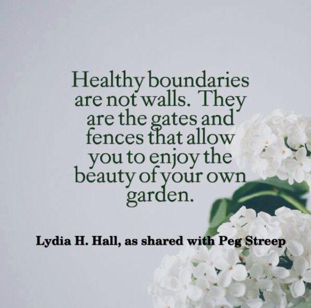 Healthy boundaries are not walls...
