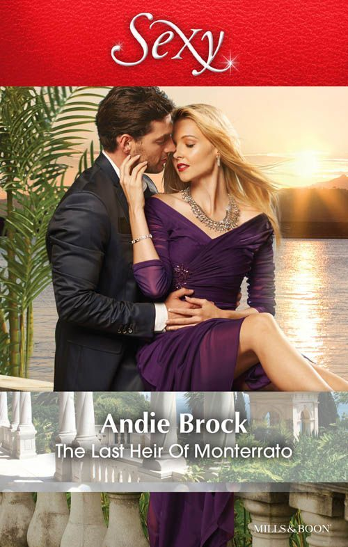 Mills & Boon : The Last Heir Of Monterrato - Kindle edition by Andie Brock. Literature & Fiction Kindle eBooks @ Amazon.com.