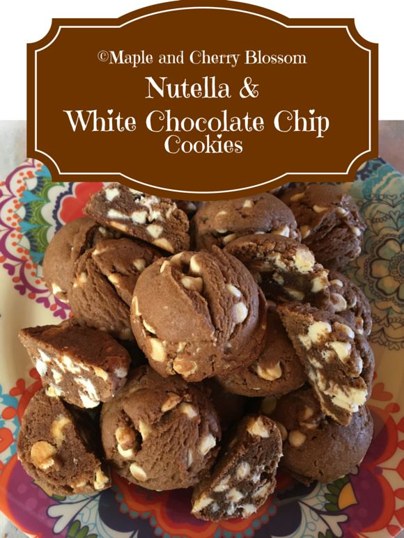 Nutella White Chocolate Chip Cookies
