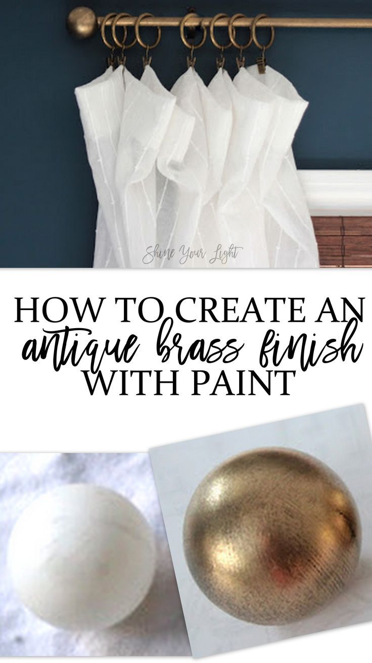 How To Create An Antique Brass Finish Diy Curtain Rods Diy