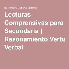 Lecturas Comprensivas para Secundaria   Razonamiento Verbal